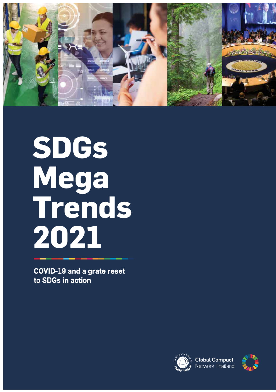 SDGs Mega Trends 2021: COVID-19 and a great reset to SDGs in action