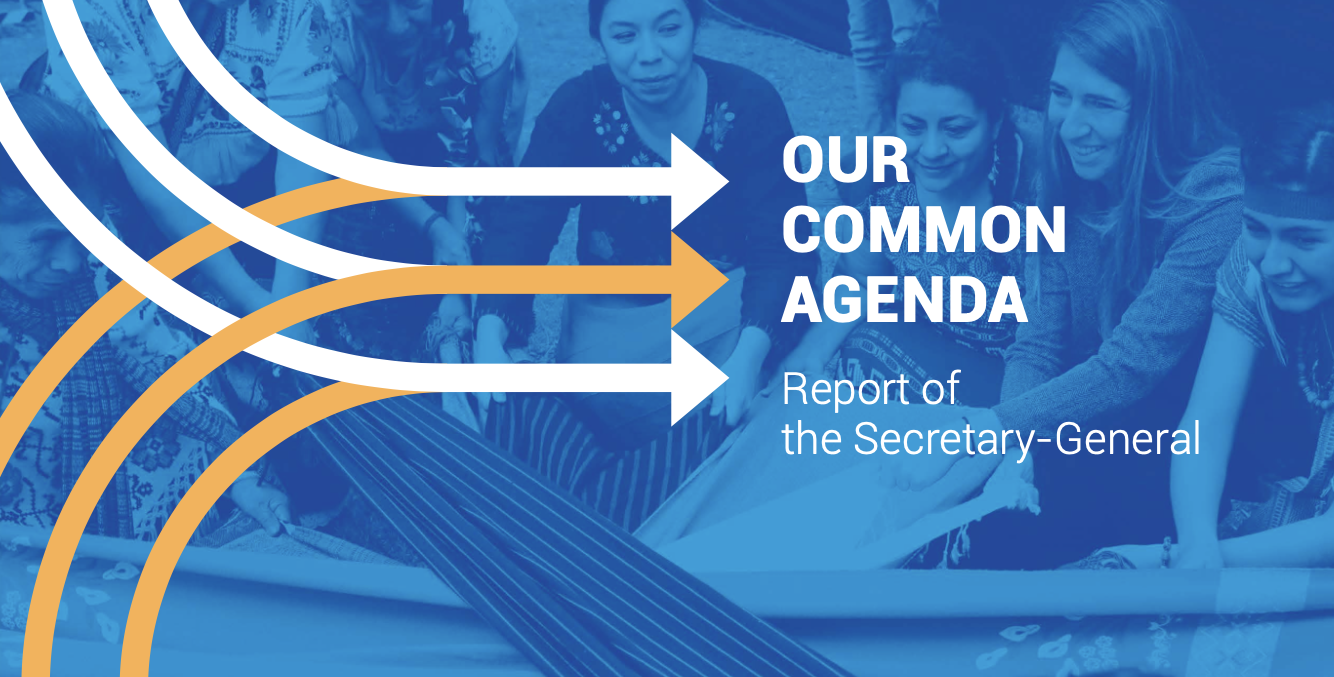 """""""Our Common Agenda"""" report looks ahead to the next 25 years"""