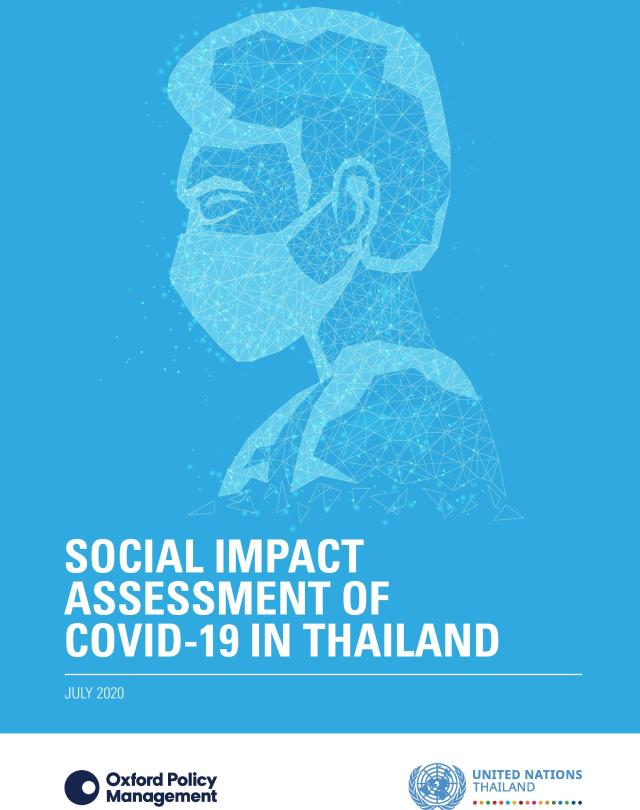 SOCIAL IMPACT ASSESSMENT OF COVID-19 IN THAILAND